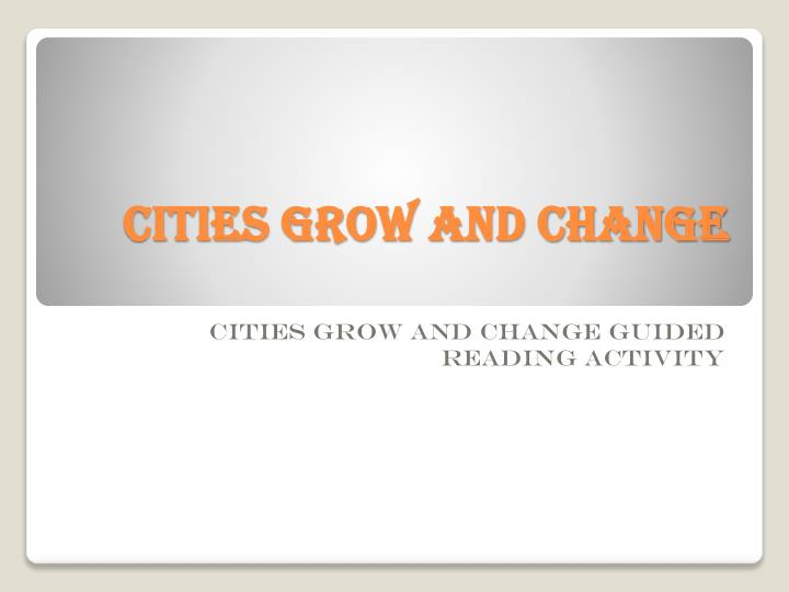 cities grow and change n.