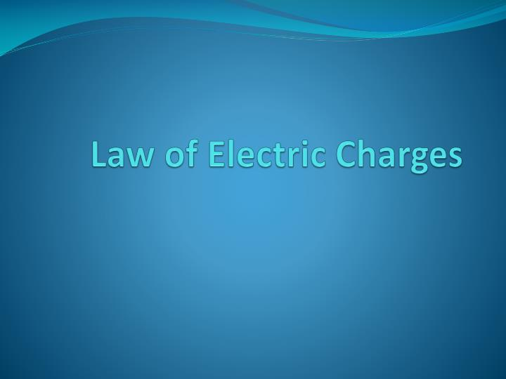 law of electric charges n.