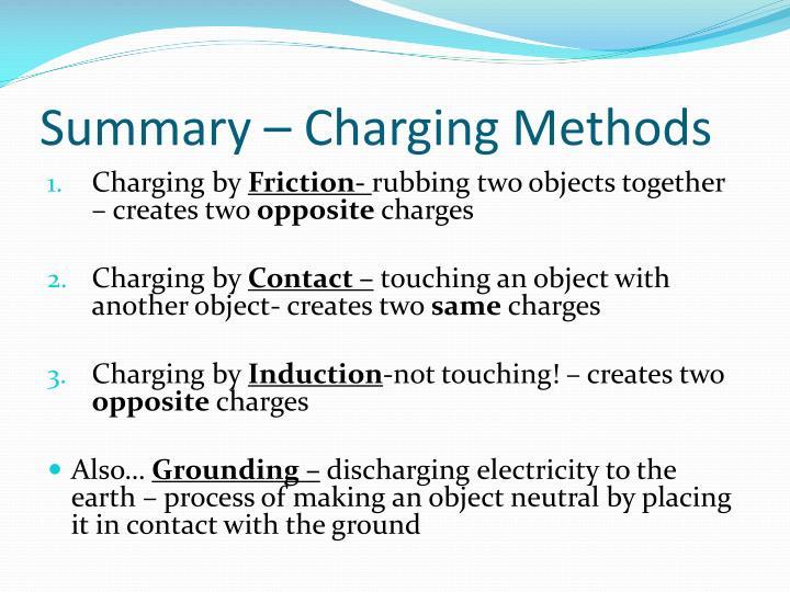 Summary – Charging Methods