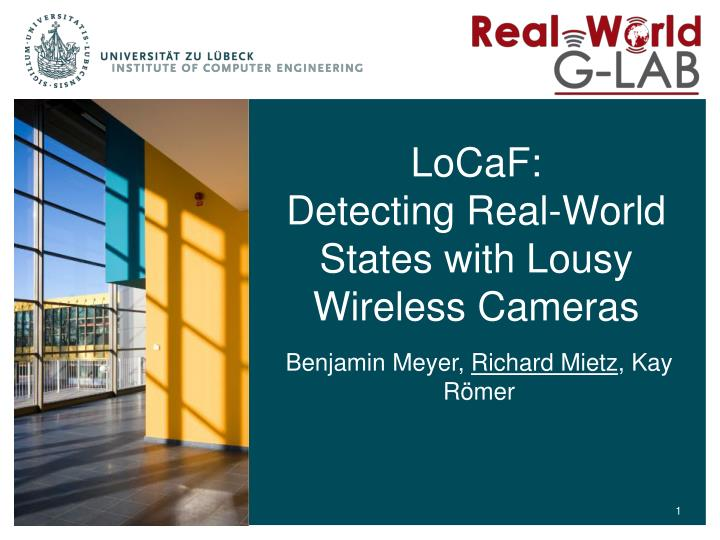 locaf detecting real world states with lousy wireless cameras n.