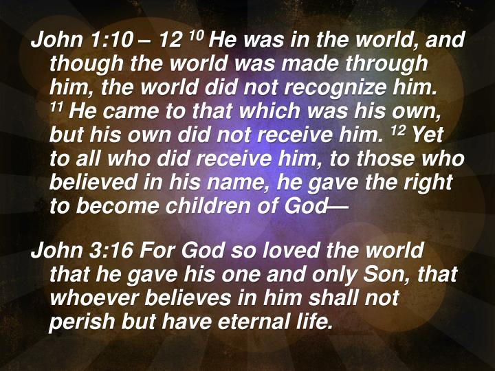 John 1:10 – 12