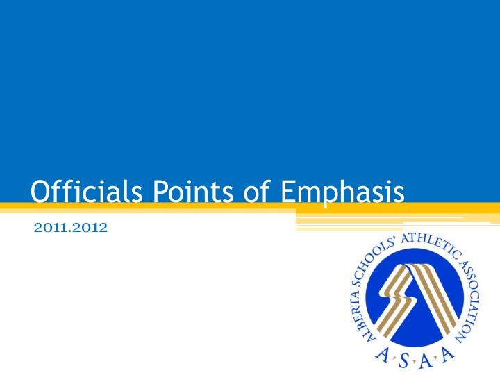 officials points of emphasis n.