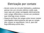 eletriza o por contato1