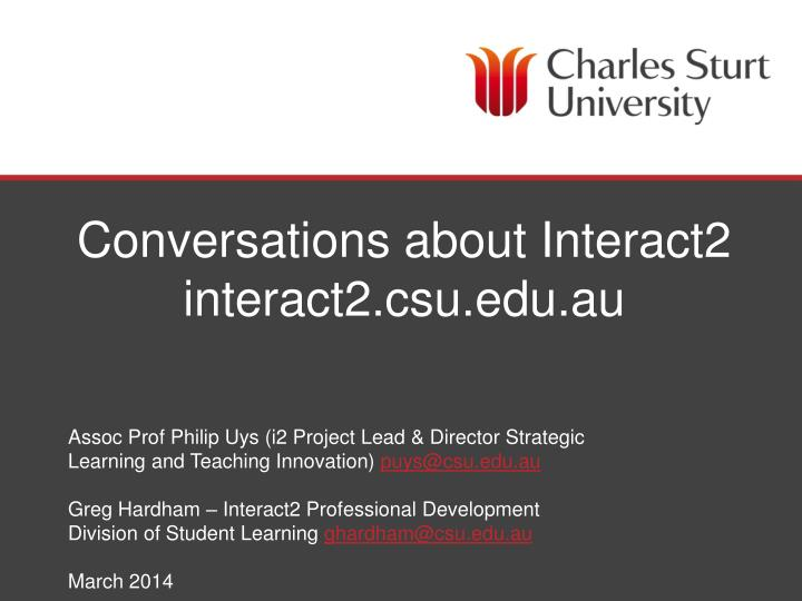 conversations about interact2 interact2 csu edu au n.
