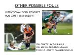 other possible fouls