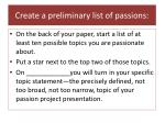 create a preliminary list of passions