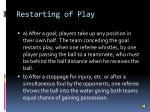restarting of play