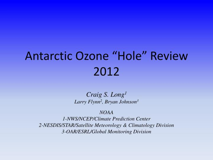 antarctic ozone hole review 2012 n.