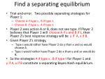 find a separating equilibrium