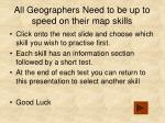 all geographers need to be up to speed on their map skills