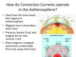 how do convection currents operate in the asthenosphere