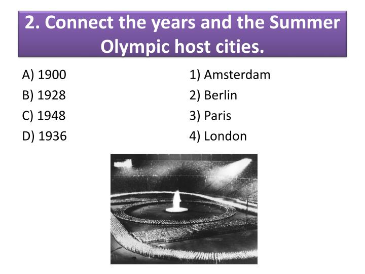 2. Connect the years and the Summer Olympic host cities.
