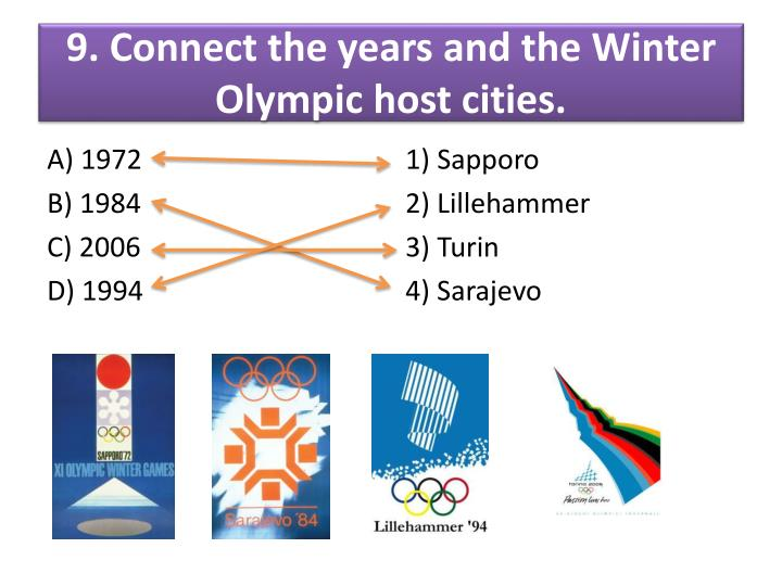 9. Connect the years and the Winter Olympic host cities.