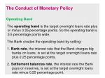the conduct of monetary policy7