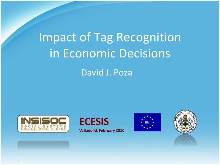 impact of tag recognition in economic decisions n.