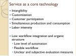 service as a core technology