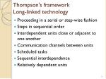 thompson s framework long linked technology