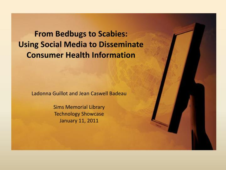 from bedbugs to scabies using social media to disseminate consumer health information n.