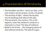 4 characteristics of christianity