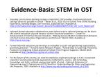 evidence basis stem in ost
