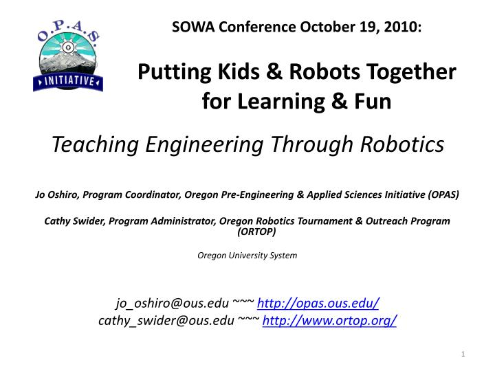sowa conference october 19 2010 putting kids robots together for learning fun n.