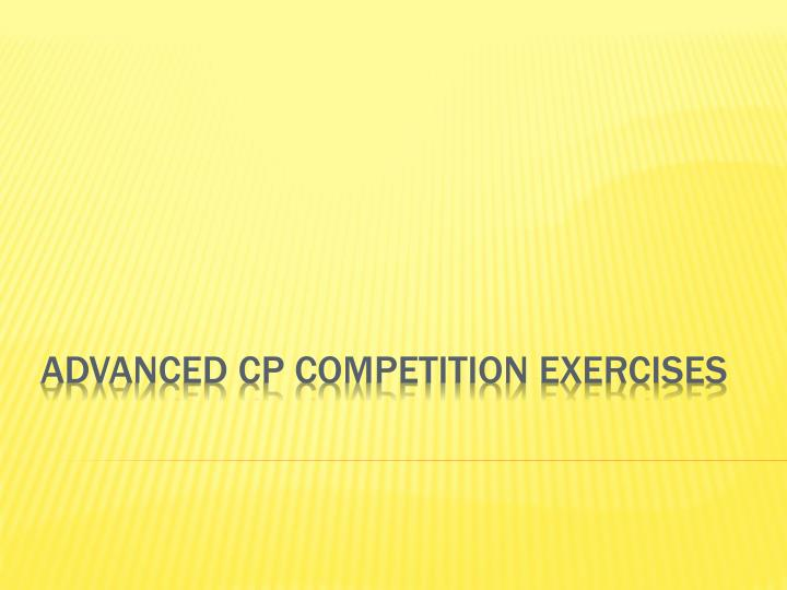 advanced cp competition exercises n.