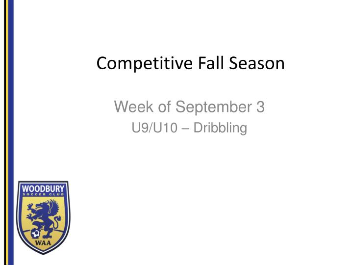 competitive fall s eason n.