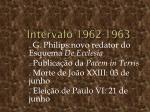 intervalo 1962 1963
