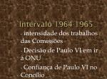 intervalo 1964 1965