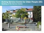 eching service centre for older people de building of the service centre