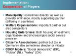 implementation cooperation of players
