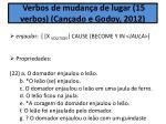 3 verbos de mudan a de lugar 15 verbos can ado e godoy 2012