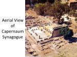 aerial view of capernaum synagogue