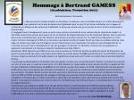 hommage bertrand gamess acad micien promotion 2011
