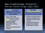non traditional projects american contract bridge league acbl