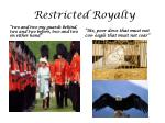 restricted royalty