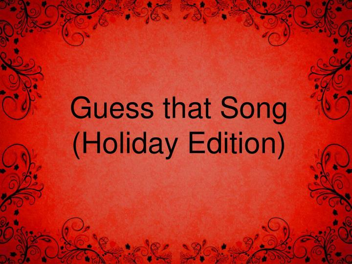 guess that song holiday edition n.