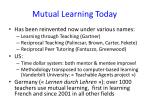 mutual learning today