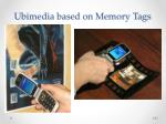 ubimedia based on memory tags1