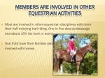 members are involved in other equestrian activities
