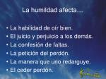 la humildad afecta