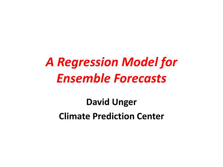 a regression model for ensemble forecasts n.