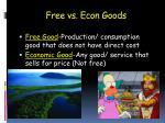 free vs econ goods