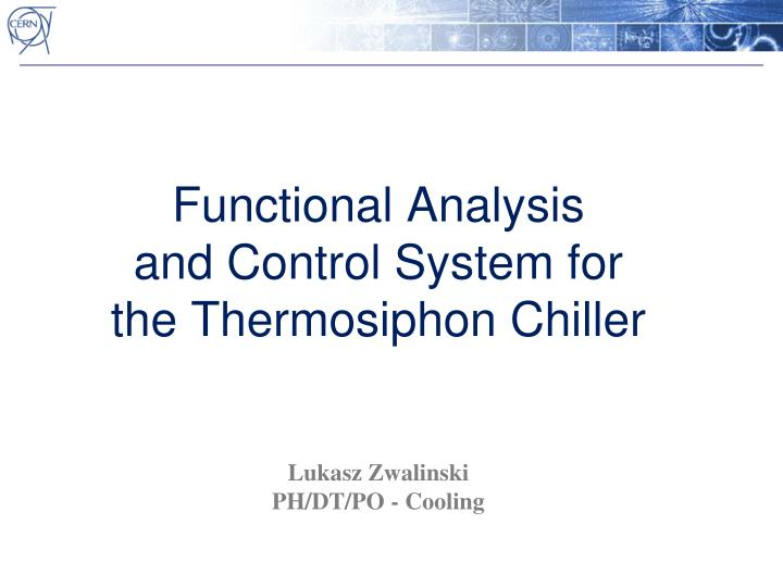 functional analysis and control system for the thermosiphon chiller n.