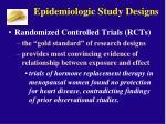epidemiologic study designs3