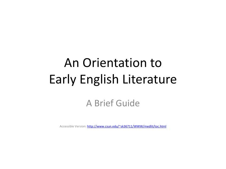 an orientation to early english literature n.