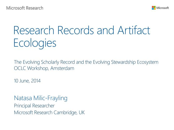 research records and artifact ecologies n.