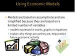 using economic models