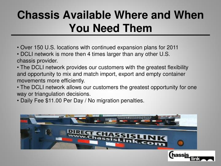 Chassis Available Where and When You Need Them