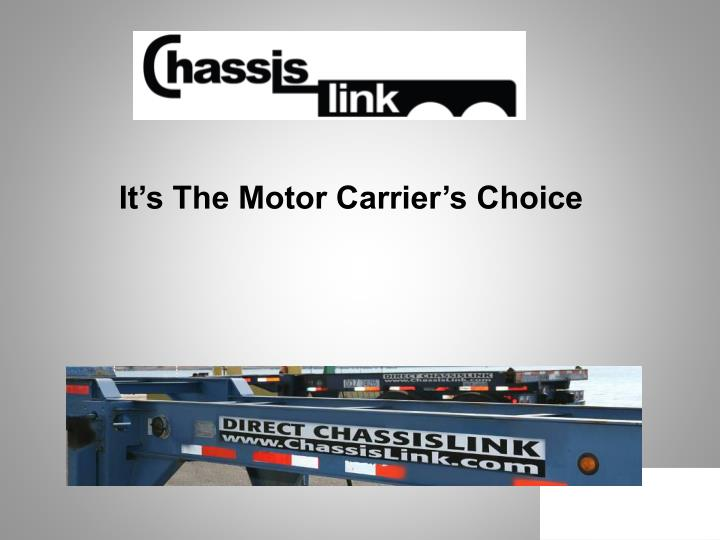 It's The Motor Carrier's Choice